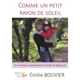 Livre Comme un petit rayon de soleil d'Emilie Bouvier